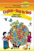 English. Step by step. Carte- caiet cl. 1