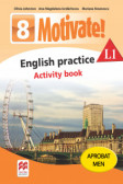 Motivate! english practice activity book l 1 lectia de engleza (clasa a viii-a)